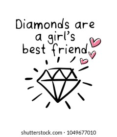 Diamonds are a girl's best friend text and diamond drawing / Vector illustration design for t shirt graphics, prints, posters, cards and other uses.