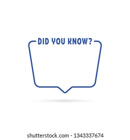 did you know blue linear frame. flat stroke style trend logotype element graphic line art picture simple design isolated on white background. concept of wonder fun fact or interesting knowledge