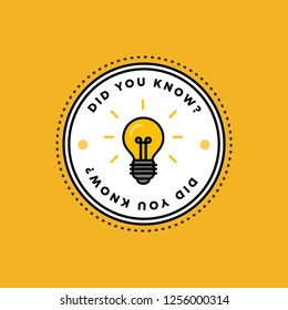 Did You Know with Bulb Icon Vector Illustration