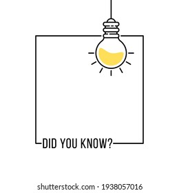 did you know like hanging bulb in frame. outline flat simple trend modern graphic linear web banner design element isolated on white. concept of easy recipe or think outside box or importance facts