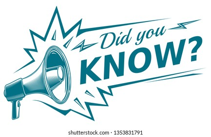 Did you know - sign with megaphone