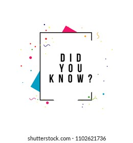 Did You Know Vector Template Design Illustration