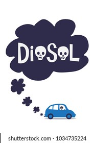 A diesel cars toxic exhaust fumes with the word diesel containing skulls. An illustration of the toxic effects of diesel exhaust gas.