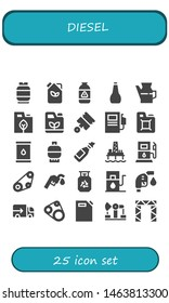 diesel icon set. 25 filled diesel icons.  Simple modern icons about  - Gas, Fuel, Oil, Gasoline, Pistons, Fuel station, Oil pump, Gas station, Timing belt, Gas fuel, Lorry, can