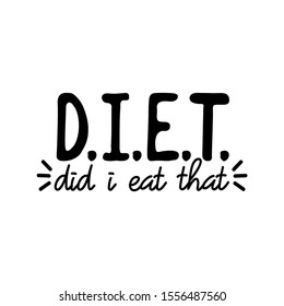 Diet Quotes Funny Images, Stock Photos & Vectors | Shutterstock