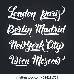 Different city names hand-lettering calligraphy collection. London, Paris, Berlin, Madrid, New York City, Wien, Moscow. Premium Handmade vector Lettering.