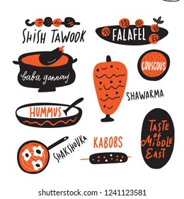 Different traditional middle eastern food. Funny hand drawn illustration and lettering made in vector. Falafel, chicken barbeque, dips, scrambled eggs shakshuka, shawerma, couscous.