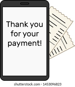 """The digital bill is on the side of a black smartphone. The text on the check is made in the form of lines. There is inscription """"Thank you for your payment"""" on the screen. White background, vector."""