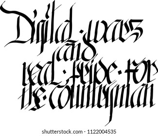 Digital wars, and real pride for the countryman. Hand Inscription