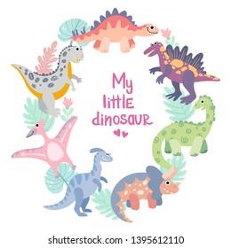 Dino frame for baby girl photo, drawing, print. Triceratops, t-rex, pteranodon, spinosaurus, stegosaurus, velociraptor, parasaurolophus, brontosaurus. Hand drawn flat vector dinosaurs.