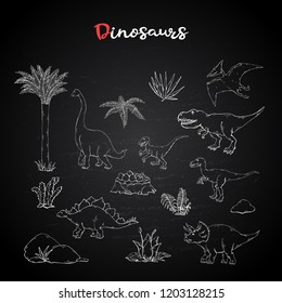 Dinosaurus set,collection with plant on chalk blackboard.Vector Velociraptor, Allosaurus, Stegosaurus, Tyrannosaurus, Triceratops, Brachiosaurus, Pterosaur.Jurassic Wildlife.Wild animals dinosaurus.