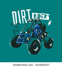dirt rider slogan with cartoon buggy car illustration