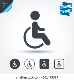 Disabled sign icon. Human on wheelchair symbol. Handicapped invalid sign. Circle and square buttons. Flat design set. Thank you ribbon. Vector