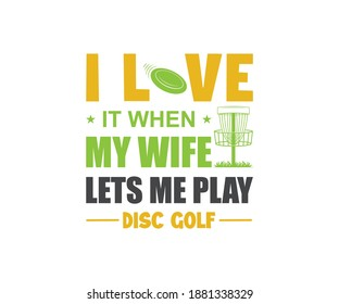 Disc Golfer Tshirt Design, Disc golfer, I Love Big Putts And I Can Not Lie