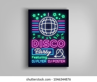 Disco party poster neon banner. Nightclub party, neon style flyer, disco ball, musical night posters template, bright neon advertising party, nightclub, concert, disco. Vector Illustrations