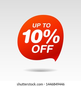 Discount up to 10 percent off speech bubble, Red Sale Sticker on white background - Vector