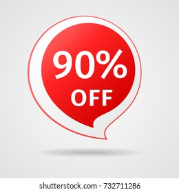 Discount Sticker with 90% Off. Sale Red Label Vector Illustration. Isolated Offer Price Tag. Creative Symbol Templates