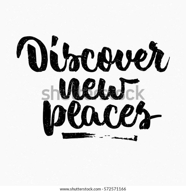 Discover New Places Quote Ink Hand Stock Vector (Royalty Free