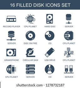 disk icons. Trendy 16 disk icons. Contain icons such as record player, CPU planet, hard disc, server, disc on fire, CD, gramophone, circular saw. disk icon for web and mobile.