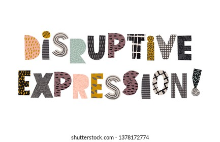 Disruptive expression collage word title vector illustration