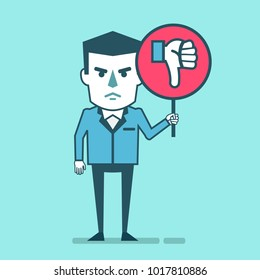 Dissatisfied businessman holds sign with thumb down icon. Social media marketing concept, low rating, unsatisfied customer. Simple style vector illustration