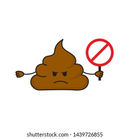 Dissatisfied  hand drawn pile of poops holds  prohibition sign. No shit symbol isolated on white background. Vector illustration.