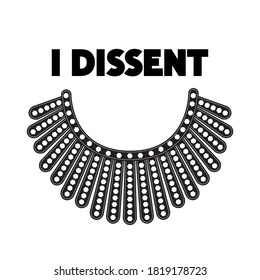 I Dissent vector concept on white. Dissent collar and black lettering isolated.