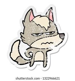 distressed sticker of a cartoon annoyed wolf