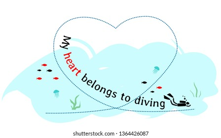 Diver swims in sea water in a shape of heart - simple drawing with text