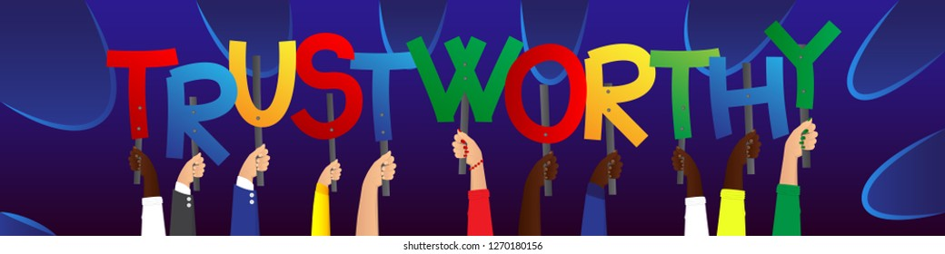 Diverse hands holding letters of the alphabet created the word Trustworthy. Vector illustration.