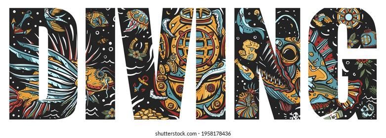 Diving slogan. Scuba diver helmet, octopus kraken tentacles. Sea monsters. Angler fish, lionfish, jellyfish. Deep underwater. Double exposure lettering. Typography art. Tattoo style. Vector graphics