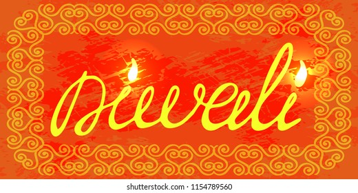 Diwali, Deepavali Hindu festival. 7 November. The concept of Indian holiday. Holiday name and frame from pattern. Grunge red background. Hand drawing