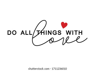 do all things with love. slogan graphic tees vector design