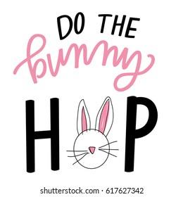 Do the Bunny Hop