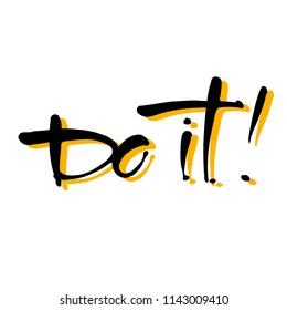 Do it! Lettering. Vector design illustration.