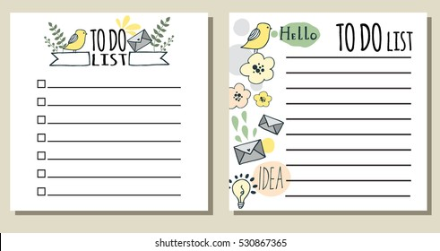To do lists. Printable checklist with cute hand drawn doodles: letters, birds, flowers. Funny, simple  vector illustration.  Organizer, planner for for study, school or work.