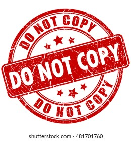 Do not copy caution rubber stamp vector illustration isolated on white background