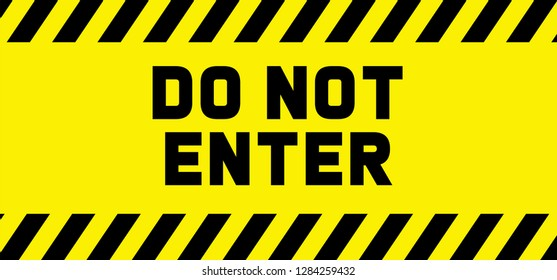 do not cross, abstain, alarm, alertness, anti sign, area, attention, background, banner, beware, caution, circle, concept, danger, disallowed, do not enter, emergency, empty, enter, entry, forbad, for