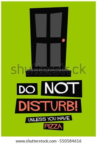Do Not Disturb Door Unless You Stock Vector Royalty Free 550584616