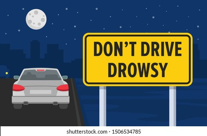 Do not drive drowsy road sign. Night city highway.  Flat vector illustration.
