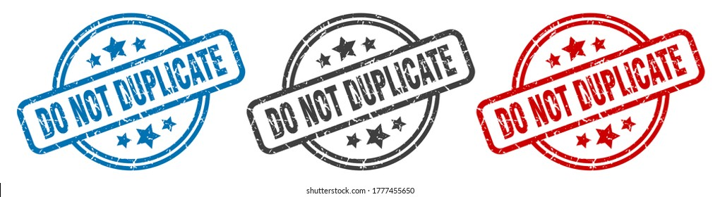 do not duplicate stamp. do not duplicate round isolated sign