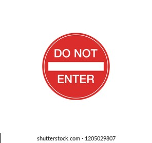 Do not enter circle sign.  prohibition sign in circle.