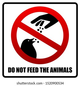 Do not feed the animals wildlife birds sign