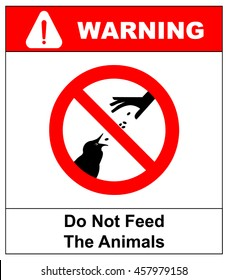 Do not feed the animals wildlife birds sign, vector illustration Warning prohibition sticker for public places outdoor