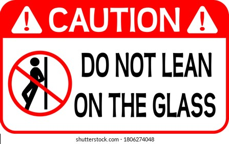 Do not lean on the glass sign vector illustration for print EPS10.