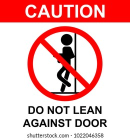 Do not lean sign
