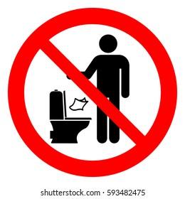 Do not litter paper in toilet, prohibition sign, vector illustration.