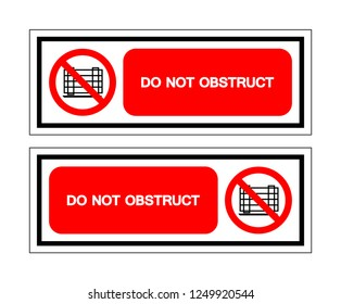 Do Not Obstruct Symbol Sign ,Vector Illustration, Isolate On White Background Label. EPS10