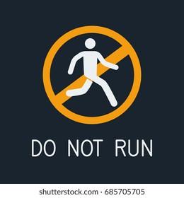 do not run caution symbol. vector illustration.