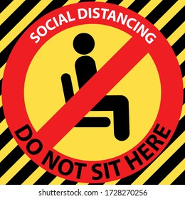 Do not sit here area warning signs. Forbid or forbidden seating down icons.  Keep Social distancing for covid-19 or Coronavirus outbreak by 6 feet distance.